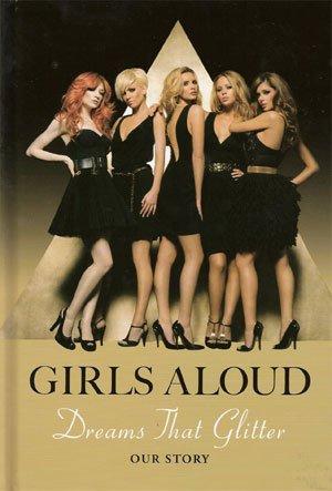 """Новата книга за групата """"Гърлс алауд"""" """"Сънища, които блестят"""" (Dreams That Glitter)"""
